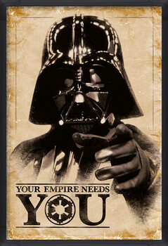 Indrammet plakat Star Wars - Your Empire Needs You