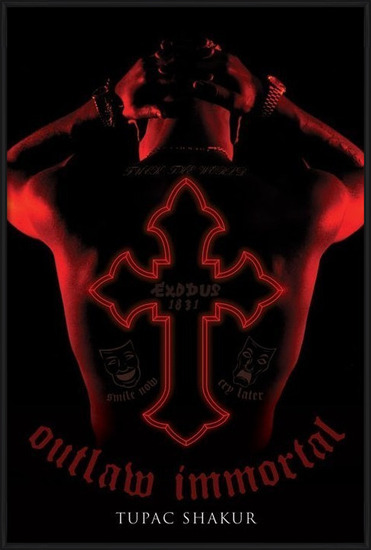 2Pac - outlaw immortal Plakat